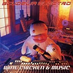 Wine, Chiken & Music