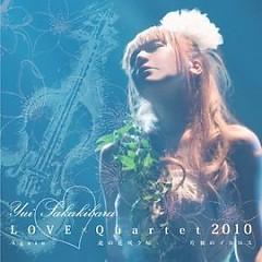 Love x Quartet 2010
