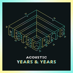 Meteorite (Acoustic) (Single) - Years & Years