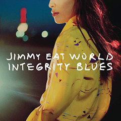 Integrity Blues - Jimmy Eat World