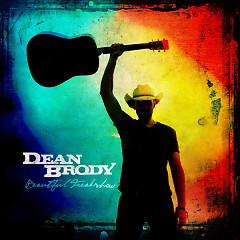 Beautiful Freakshow - Dean Brody
