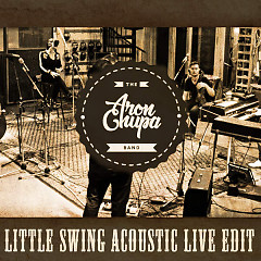 Little Swing (Acoustic Live Edit) (Single) - AronChupa, Little Sis Nora