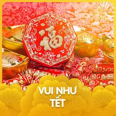 Vui Như Tết - Various Artists