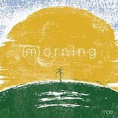 Morning - Mae