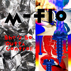 She's So (Outta Control) (ft. m-flo)