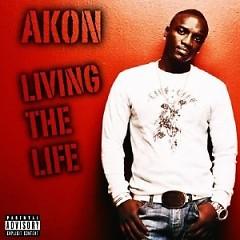Living The Life (Bootleg)