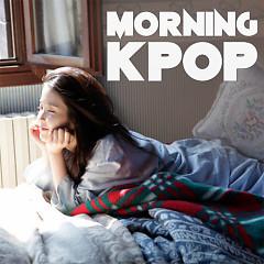 Morning K-Pop - Various Artists