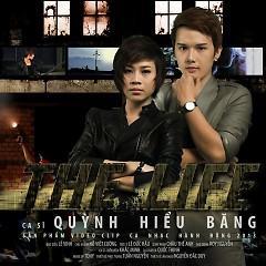 The Life - Quỳnh Hiểu Băng