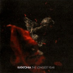 The Longest Year - Katatonia
