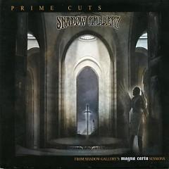 Prime Cuts - Shadow Gallery