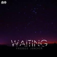 Waiting - Freddie Joachim