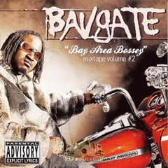 Bay Area Bossey Mixtape Volume 2 - Bavgate