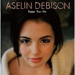 Bigger Than Me - Aselin Debison