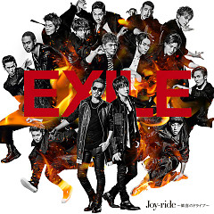 Joy-ride ~Kanki no Drive~ - EXILE