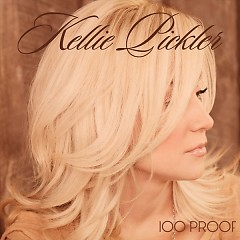 100 Proof - Kellie Pickler