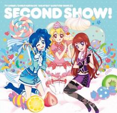 Aikatsu! Audition Single 2 - SECOND SHOW!