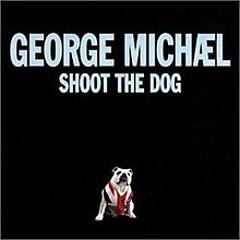 Shoot The Dog (CD Single)