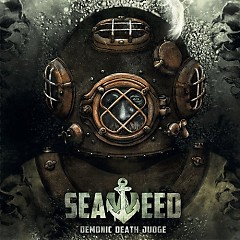 Seaweed - Demonic Death Judge
