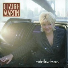 Make This City Ours - Claire Martin
