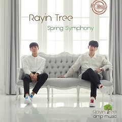 Spring Symphony (Single) - Rayin Tree