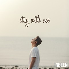 Stay With Me (Single) - In Been