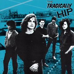 The Tragically Hip (EP) - The Tragically Hip
