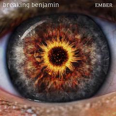 Ember (Singles) - Breaking Benjamin