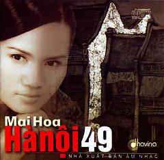 Hà Nội 49 - Mai Hoa