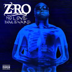 No Love Boulevard - Z-Ro