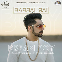 Dream Boy (Single) - Babbal Rai
