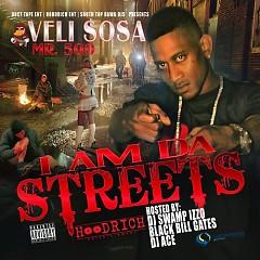 I Am Da Streets (CD2) - Veli Sosa