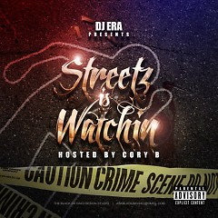 Streetz Iz Watchin