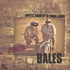Bales - Young Roddy,Curren$y