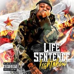 Life Sentence - Lightshow