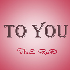To You - The reds