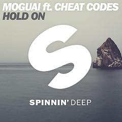 Hold On - MOGUAI,Cheat Codes