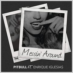 Messin' Around (Single)