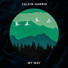 My Way (Single) - Calvin Harris