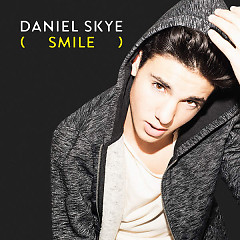 Smile (Single) - Daniel Skye
