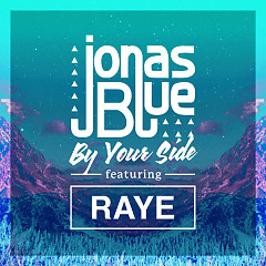 By Your Side (Single) - Jonas Blue