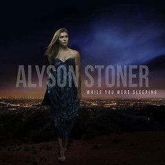 While You Were Sleeping (EP) - Alyson Stoner