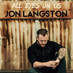 All Eyes On Us (Single) - Jon Langston