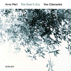 Arvo Pärt: The Deer's Cry - Vox Clamantis, Jaan-Eik Tulve
