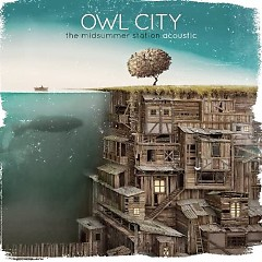 The Midsummer Station (Acoustic) - EP - Owl City