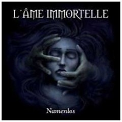 Namenlos (CD1) - L'Âme Immortelle