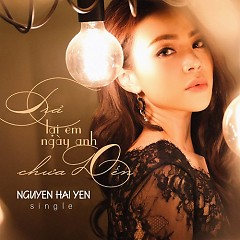 Trả Lại Em Ngày Anh Chưa Đến (Single)
