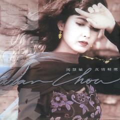 真情精选/ Chân Tình Chọn Lọc (CD2) - Châu Huệ Mẫn