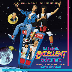 Bill & Ted's Excellent Adventure (Score) (P.1)  - David Newman