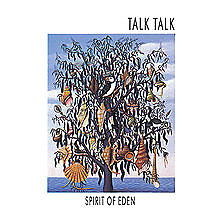 The Spirit of Eden - Talk Talk