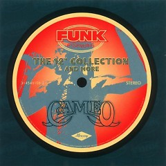 The 12 '' Collection & More - Cameo